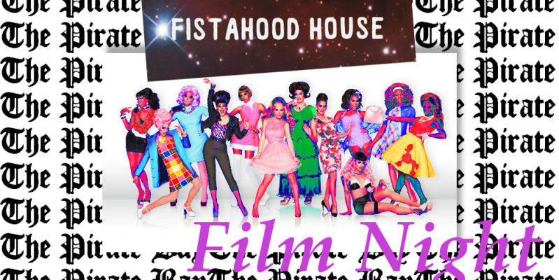 Fistahood House: Drag Race Night